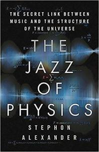 51Z2DrtR pL. SX326 BO1204203200 197x300 - The Jazz of Physics: The Secret Link Between Music and the Structure of the Universe