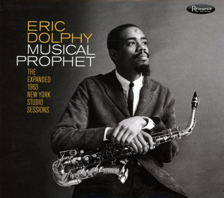 Eric Dolphy Musical Prophet: The Expanded 1963 New York Studio Sessions