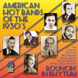American Hot Bands Of the 1930's – Bouncin' In Rhythm