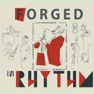 Keenan McKenzie Forged in Rhythm
