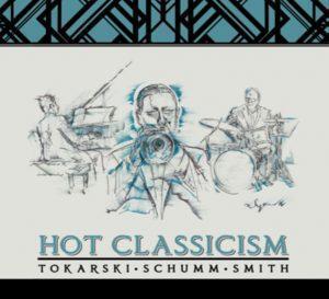 Tokarski Schumm Smith Hot Classicism