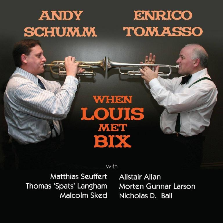 Andy Schumm Enrico Tomasso When Louis met Bix