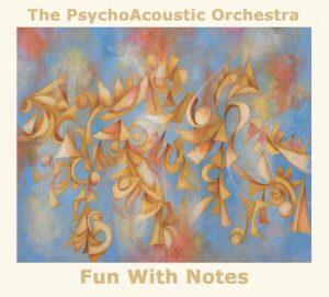 The Psychoacoustic Orchestra Fun With Notes