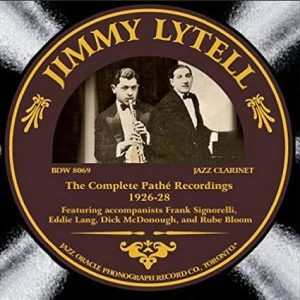 Jimmy Lytell's complete Pathé recordings, 1926-28