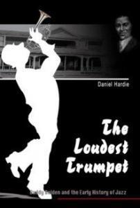 Daniel Hardie The Loudest Trumpet