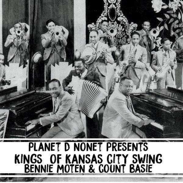 Planet D Nonet Kings of Kansas City Swing