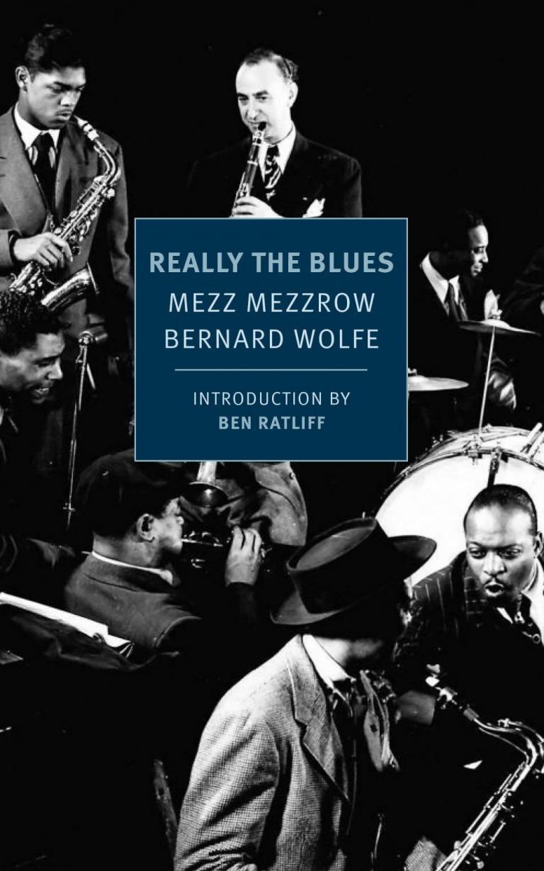 Really the Blues by Mezz Mezzrow