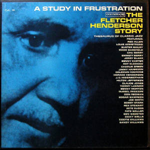 A Study in Frustration - Fletcher Henderson – A Study In Frustration