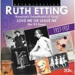 Ruth Etting • Love Me Or Leave Me