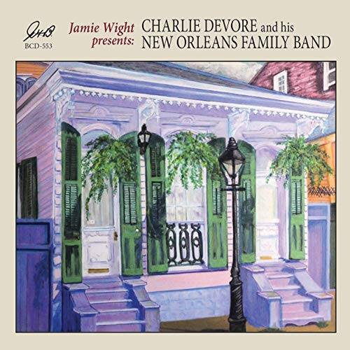 81ZdceGSjAL. SS500  - Jamie Wight Presents Charlie Devore and his New Orleans Family Band