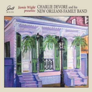 BCD 553 300x300 - Jamie Wight Presents Charlie Devore and his New Orleans Family Band