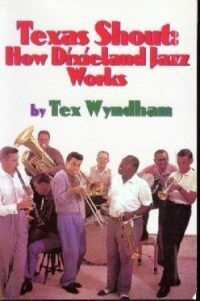 Texas Shout #67 Dixieland Revisited