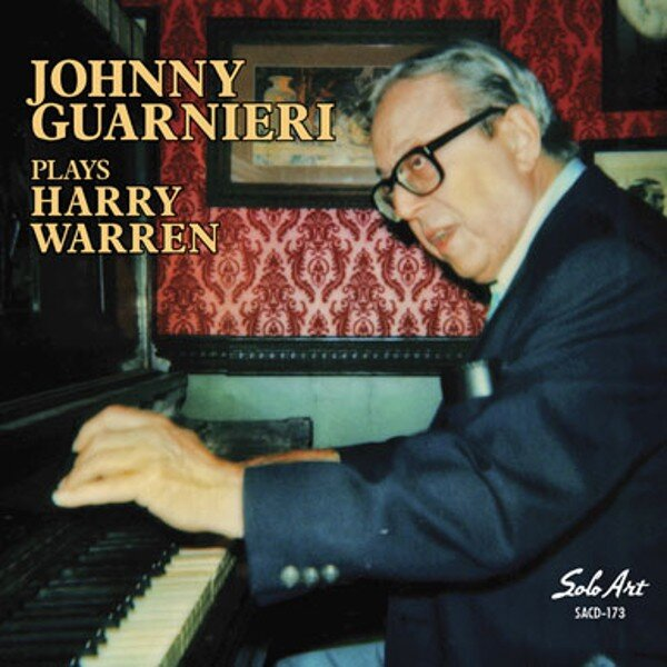 Johnny Guarnieri Plays Harry Warren