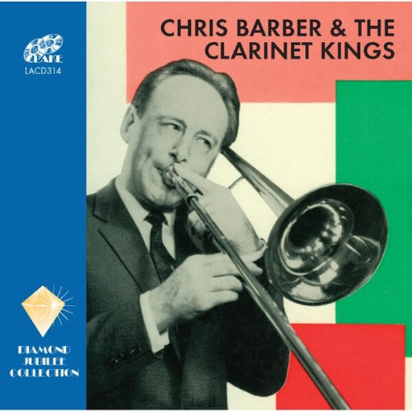 Chris Barber and the Clarinet Kings
