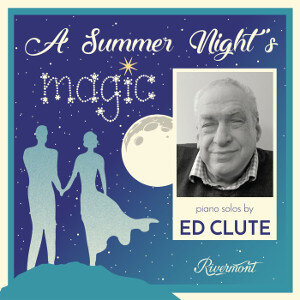 Ed Clute Summer Nights Magic - Ed Clute Video Goes 'Viral' with 7.8 Million Views