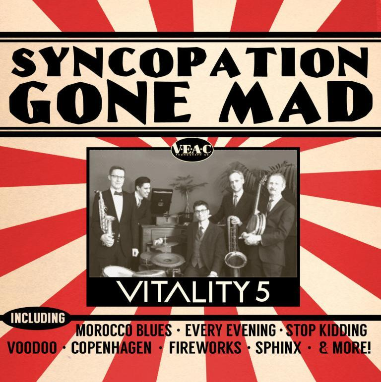 Vitality Five Syncopation Gone Mad