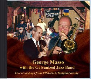 George Masso with the Galvanized Jazz Band