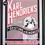 Karl Hendricks Trio A Gesture of Kindness (1995)