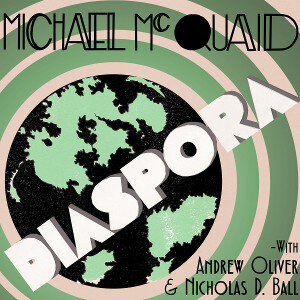 Michael McQuaid Diaspora
