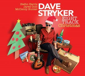 Dave Stryker Eight Track Christmas