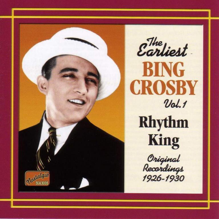 Bing Crosby Earliest Recordings