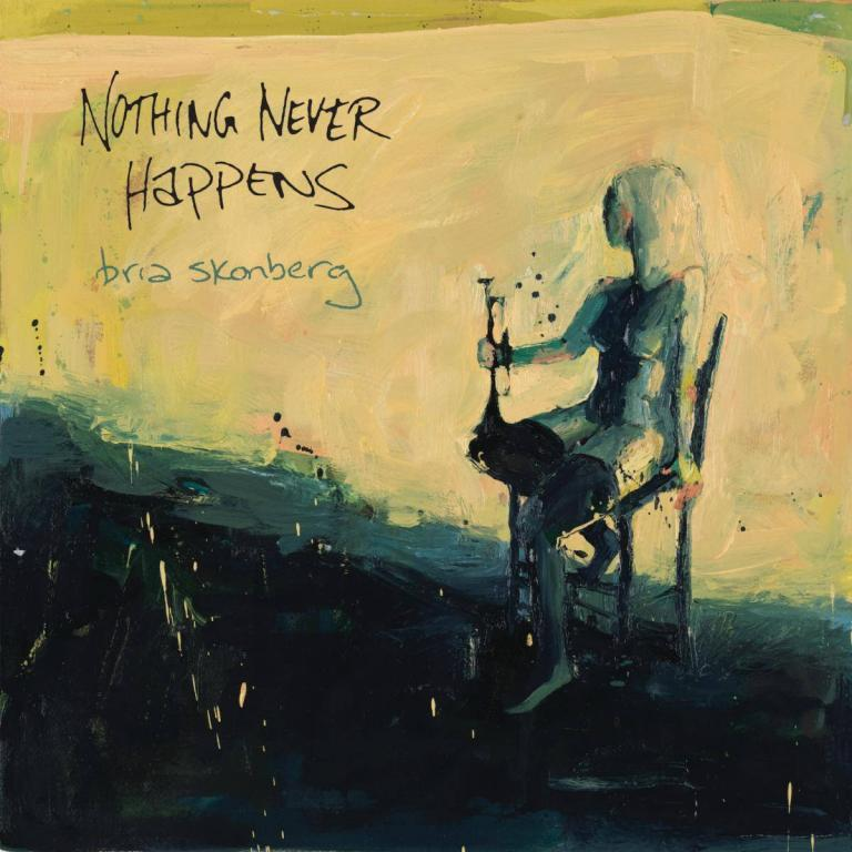 Bria Skonberg Nothing Never Happens