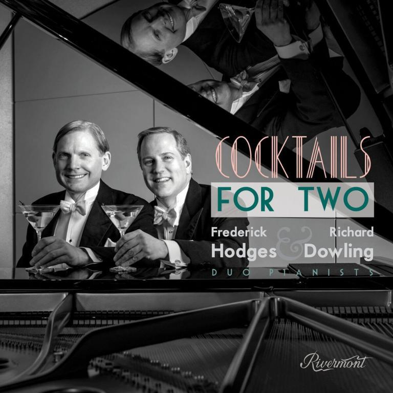 Frederick Hodges and Richard DowlingCocktails for Two