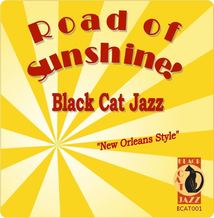 Road of sunshine Black cat jazz band