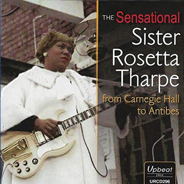 Sister Rosetta Tharpe Sensational