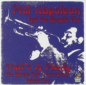 Phil Napoleon That's a Plenty