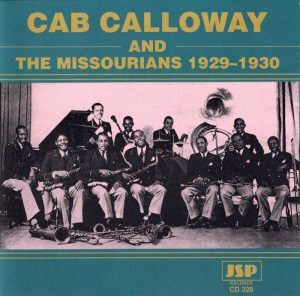 The Missourians and Cab Calloway