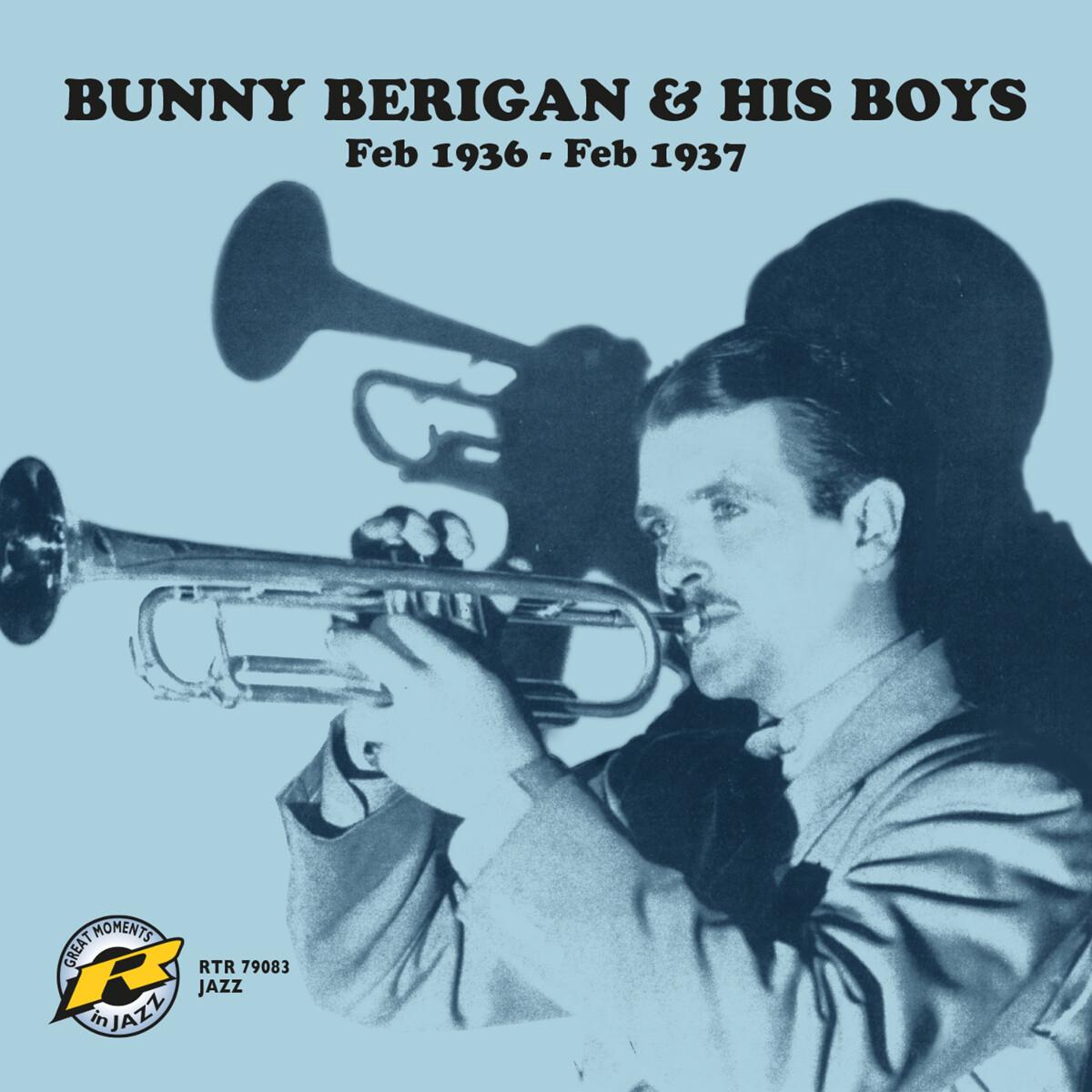 Bunny Berigan His Boys 1936 1937