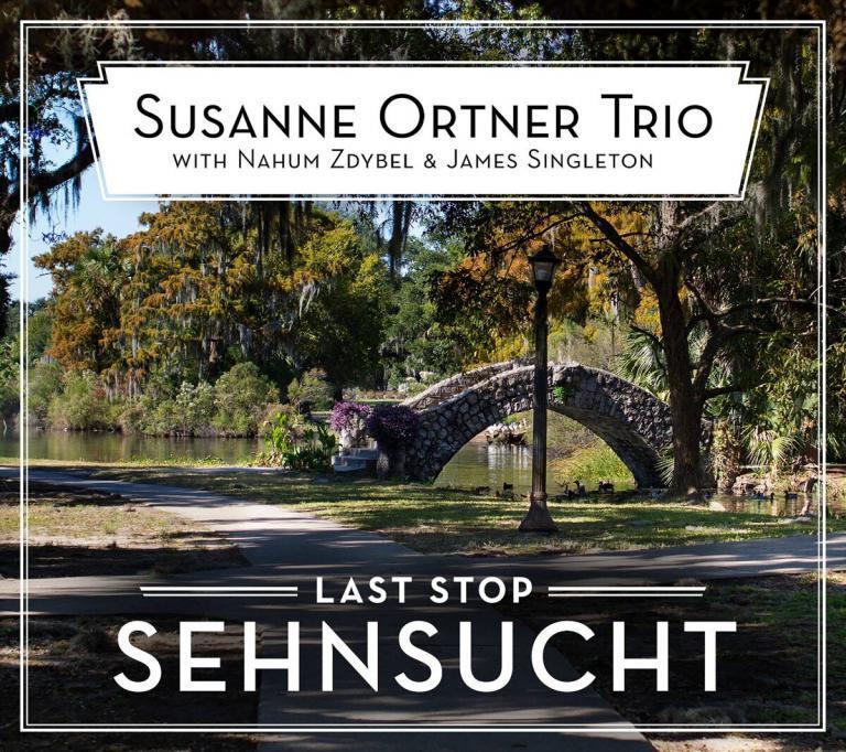 Susanne Ortner-Trio Last Stop Sehnsucht
