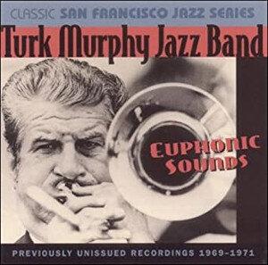 Turk Murphy Euphonic Sounds