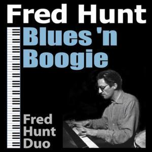 Fred Hunt Blues n Boogie