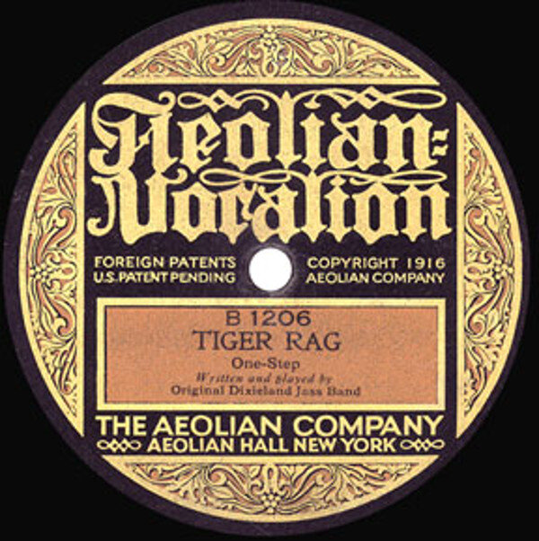 First Recording of Tiger Rag by The Original Dixieland Jazz Band