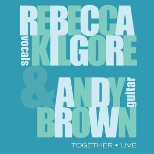 Rebecca Kilgore Andy Brown Together Live