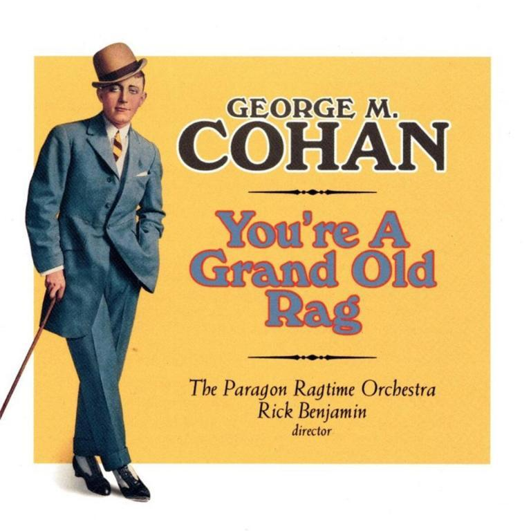 Youre a Grand old Rag Paragon Cohan