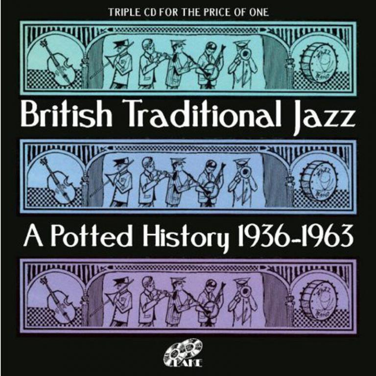 British Traditional jazz A Potted History