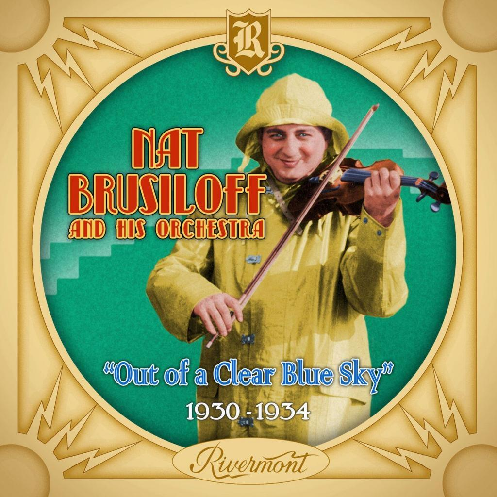 Nat Brusiloff and his Orchestra • Out of a Clear Blue Sky