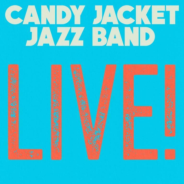 Candy Jacket Jazz Band Live