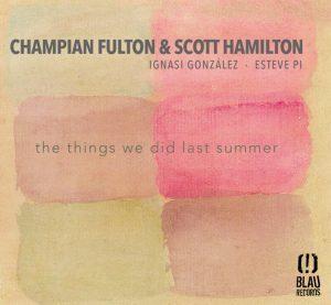 Champian Fulton and Scott Hamilton