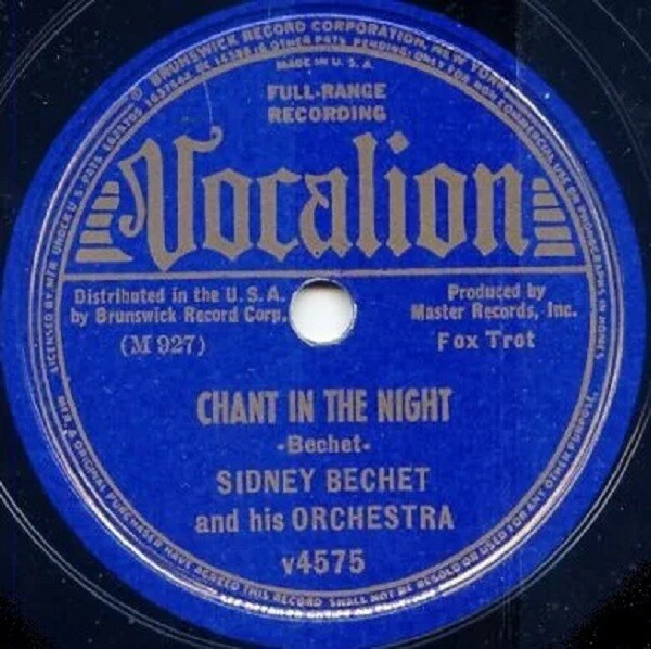 Chant in the Night Sidney Bechet