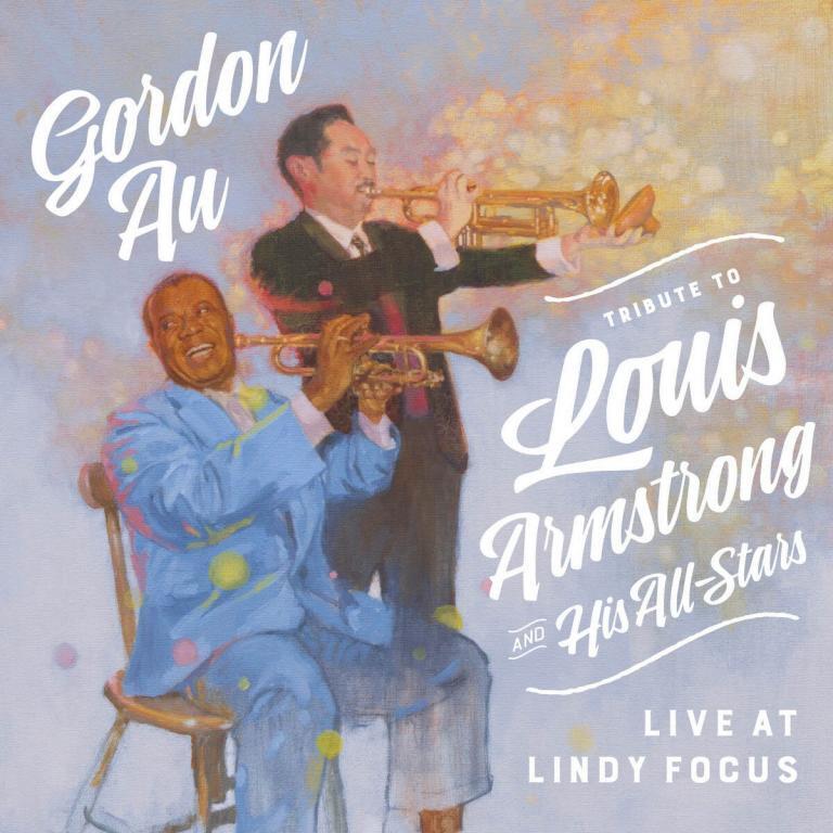 Gordon Au Louis Armstrong Lindy Focus