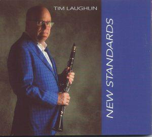 Tim Laughlin's New Standards