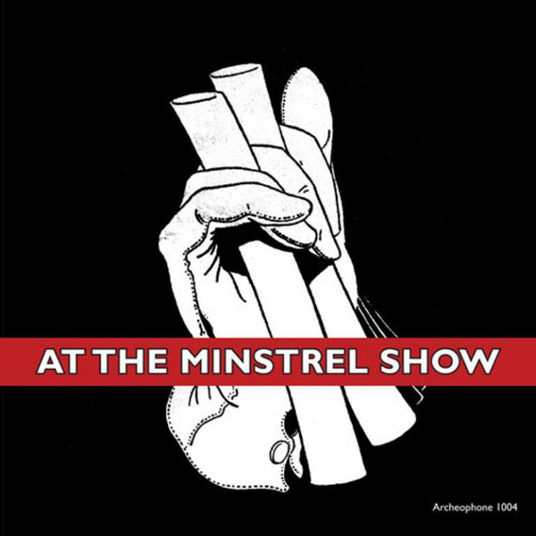 At the Minstrel Show