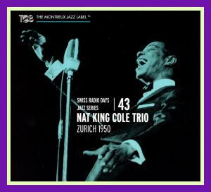 Nat King Cole Trio Zurich 1950