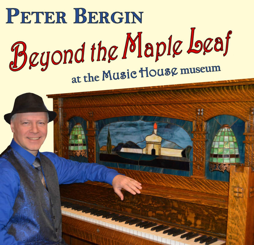 Peter Bergin Beyond the Maple Leaf at the Music House Museum