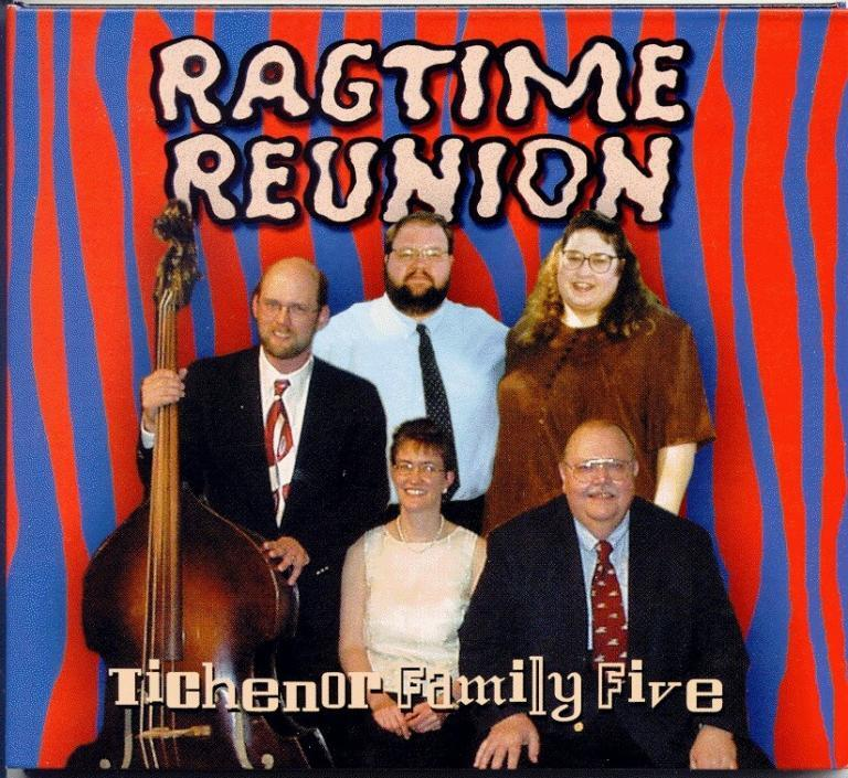 Ragtime Reunion Tichenor Family five