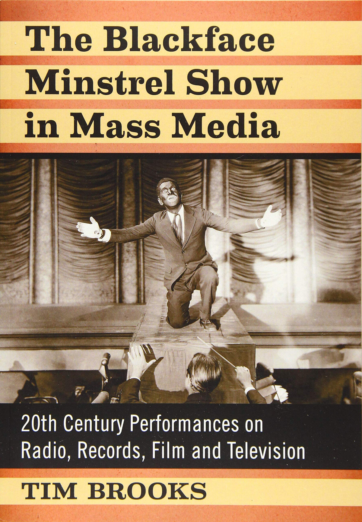 The Blackface Minstrel Show in Mass Media